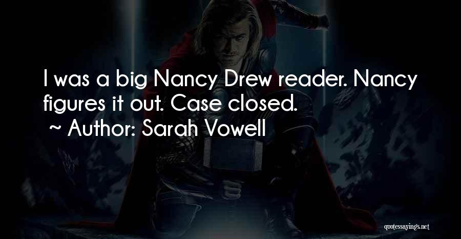Best Nancy Drew Quotes By Sarah Vowell