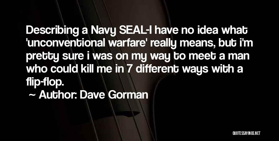 Best Navy Seal Quotes By Dave Gorman