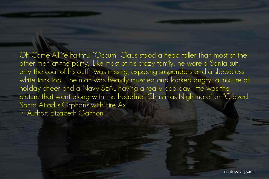 Best Navy Seal Quotes By Elizabeth Gannon