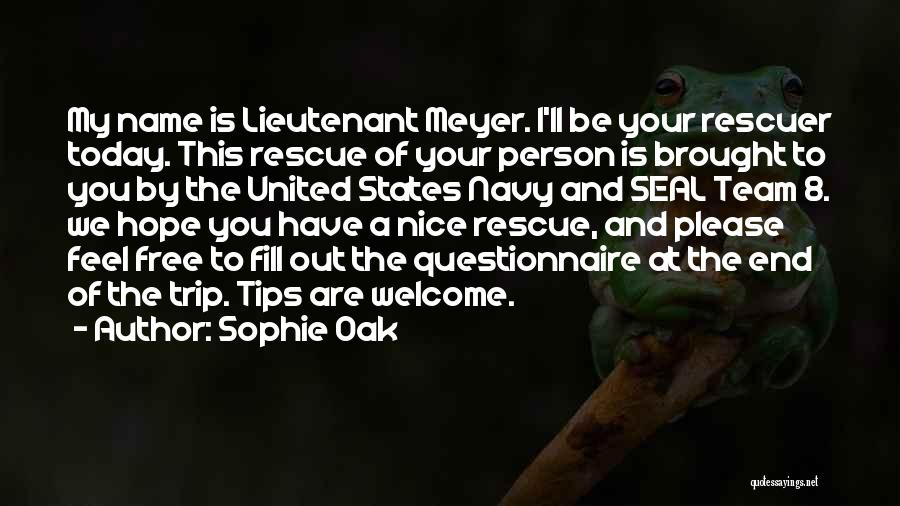 Best Navy Seal Quotes By Sophie Oak