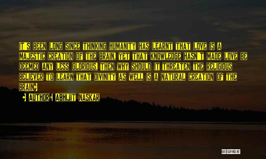 Best Neuroscience Quotes By Abhijit Naskar