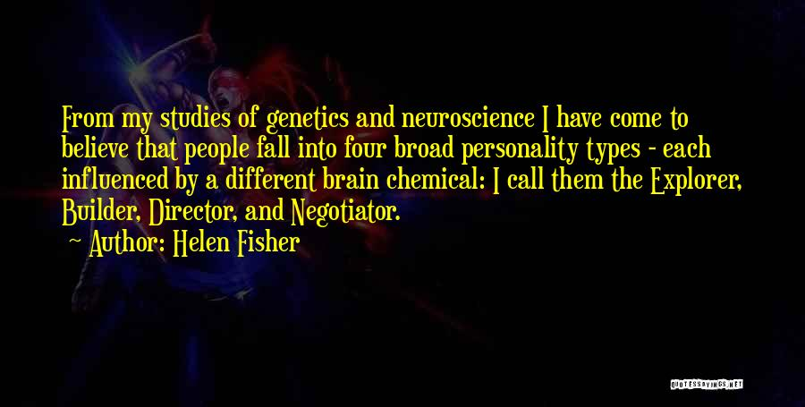 Best Neuroscience Quotes By Helen Fisher