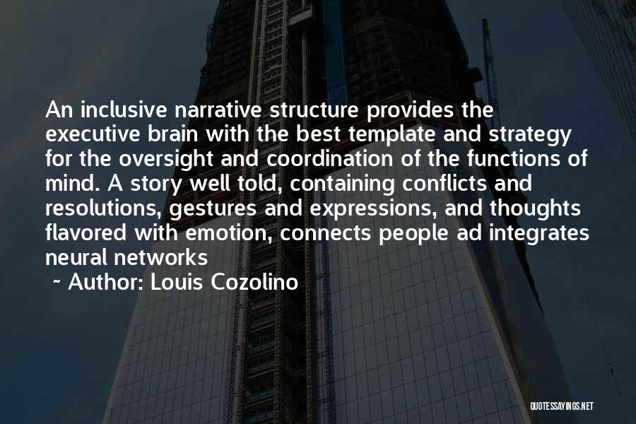 Best Neuroscience Quotes By Louis Cozolino