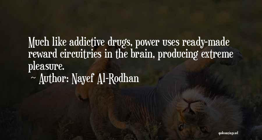 Best Neuroscience Quotes By Nayef Al-Rodhan