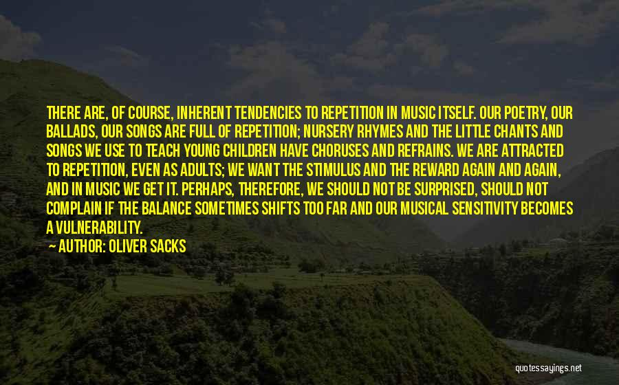 Best Neuroscience Quotes By Oliver Sacks