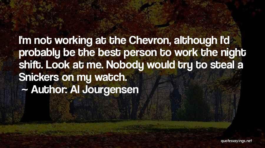 Best Night Shift Quotes By Al Jourgensen