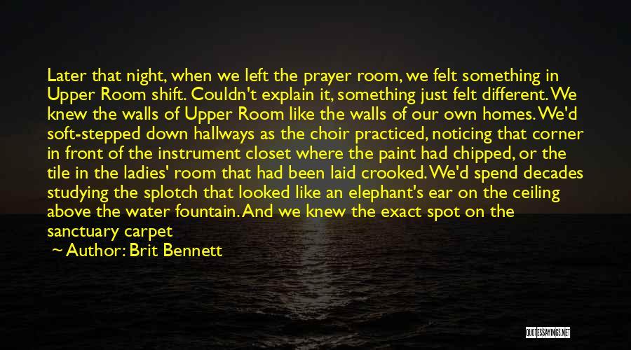Best Night Shift Quotes By Brit Bennett