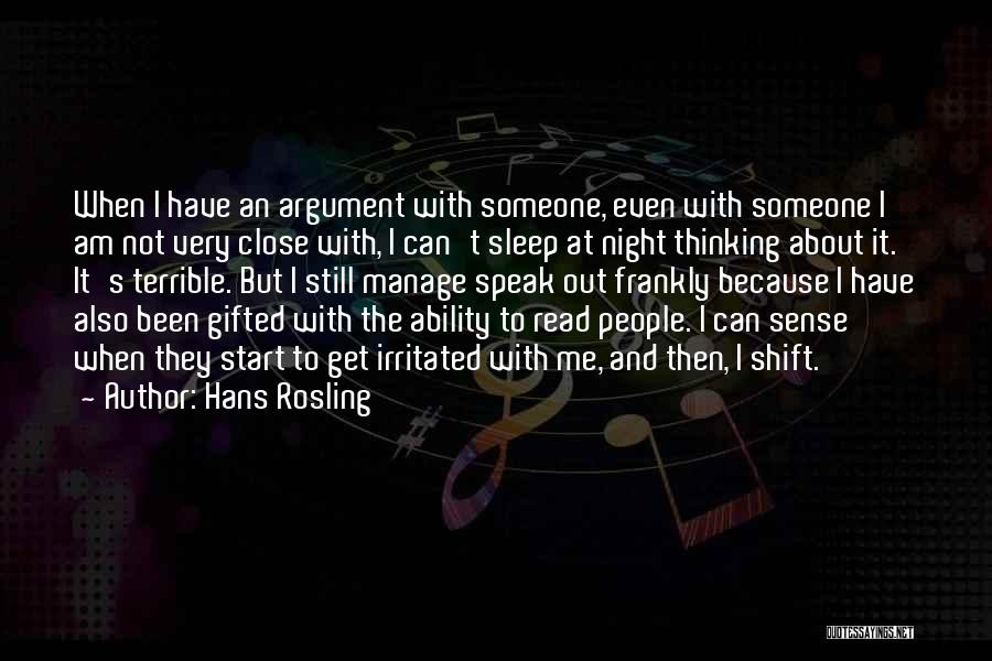 Best Night Shift Quotes By Hans Rosling