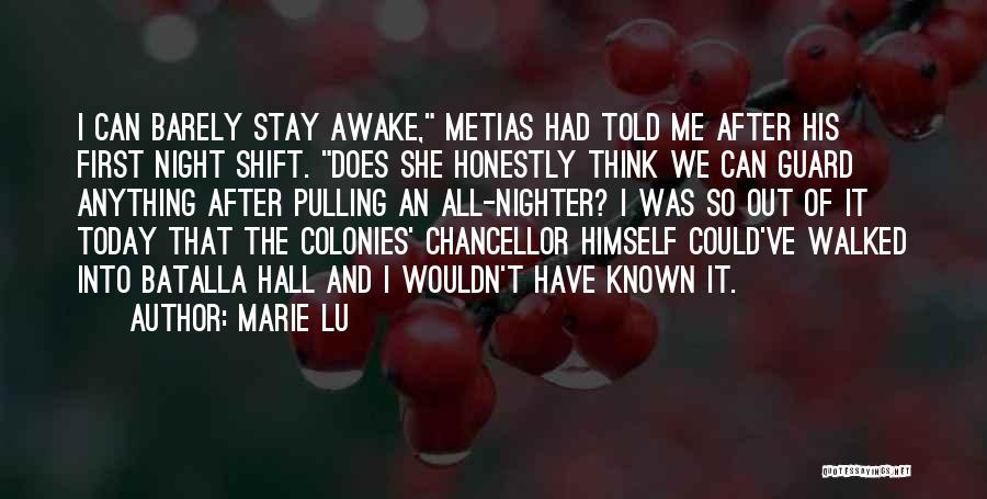 Best Night Shift Quotes By Marie Lu