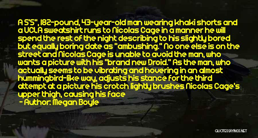 Best Night Shift Quotes By Megan Boyle