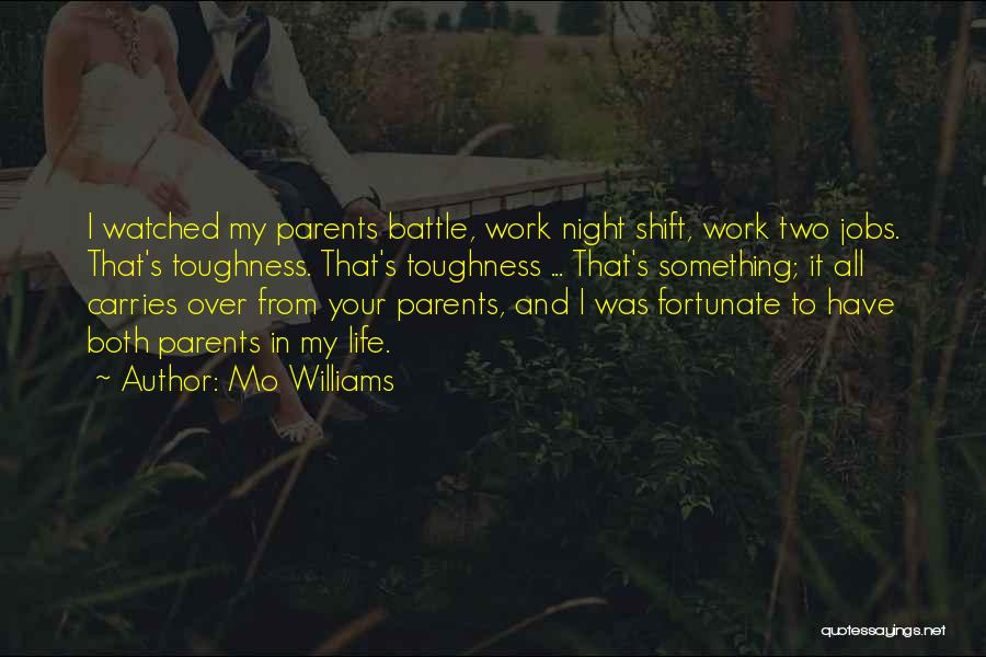 Best Night Shift Quotes By Mo Williams
