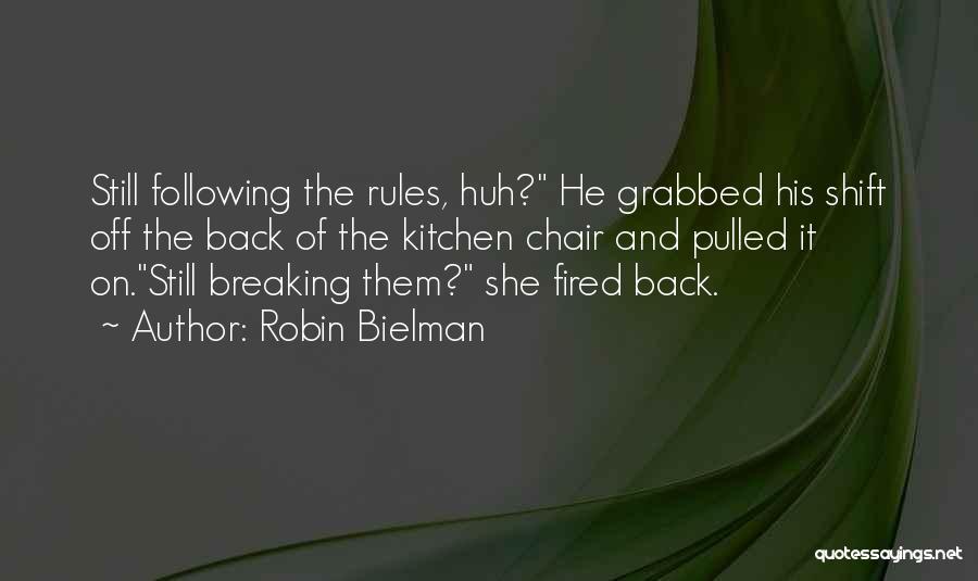 Best Night Shift Quotes By Robin Bielman