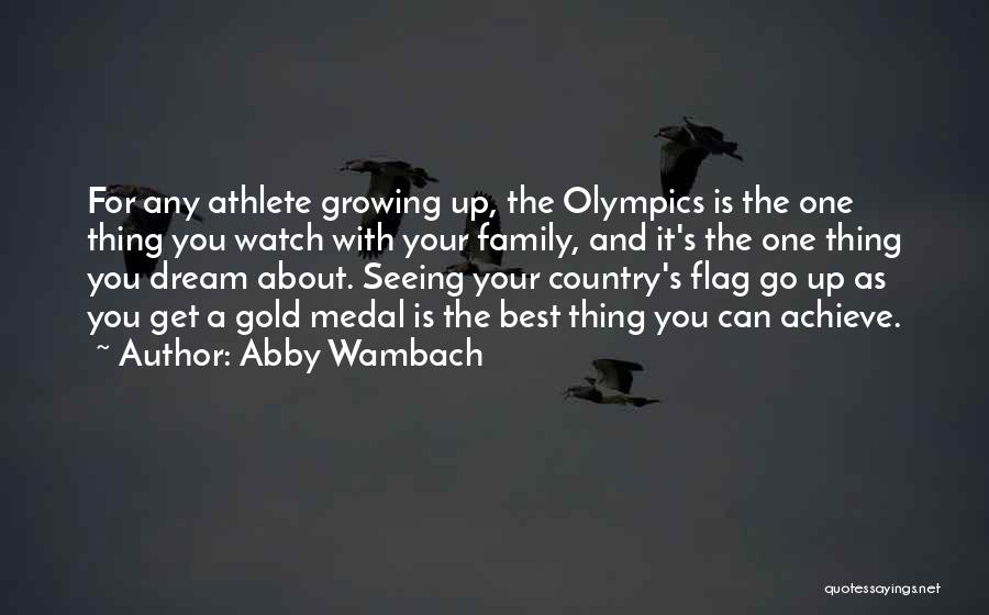 Best Olympics Quotes By Abby Wambach