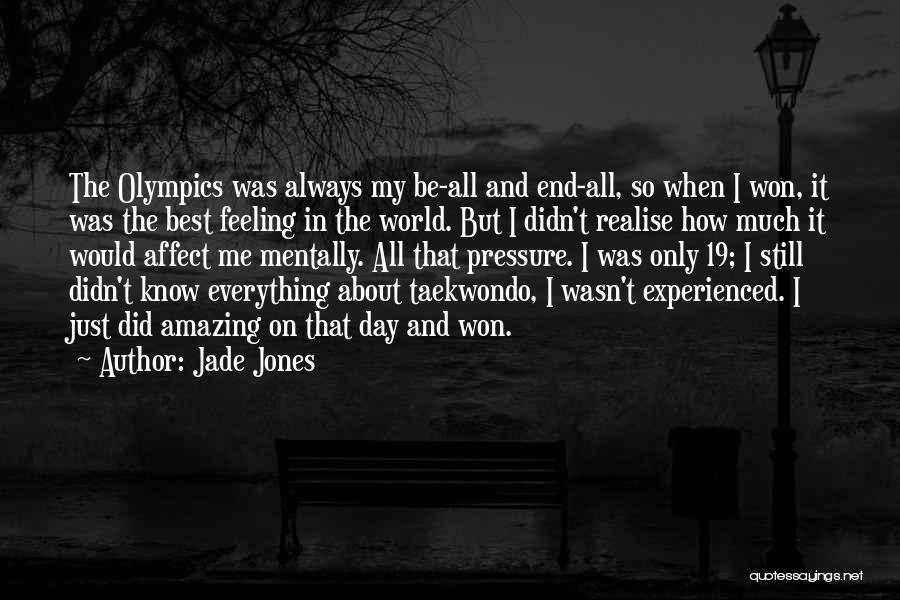 Best Olympics Quotes By Jade Jones
