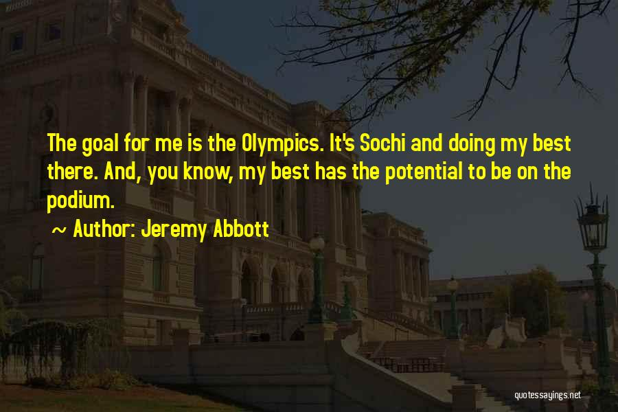 Best Olympics Quotes By Jeremy Abbott