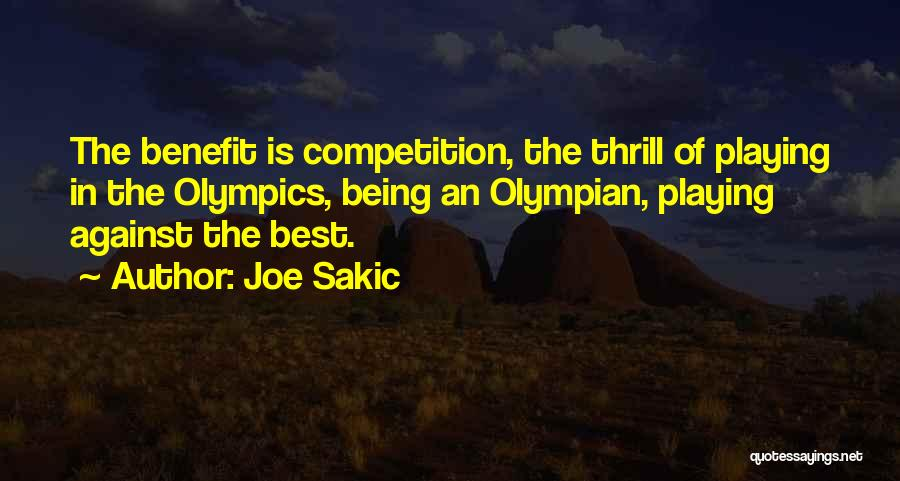 Best Olympics Quotes By Joe Sakic