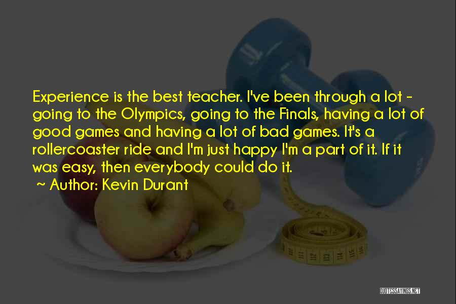 Best Olympics Quotes By Kevin Durant