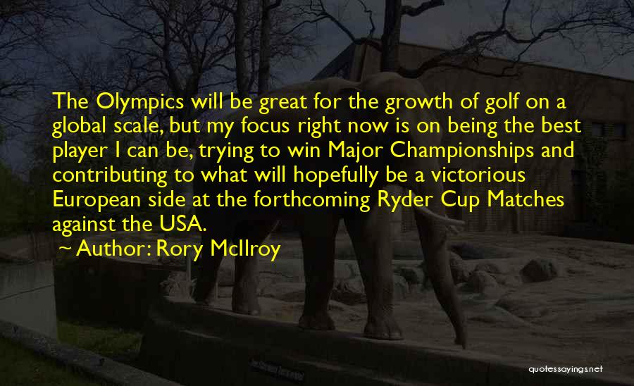 Best Olympics Quotes By Rory McIlroy