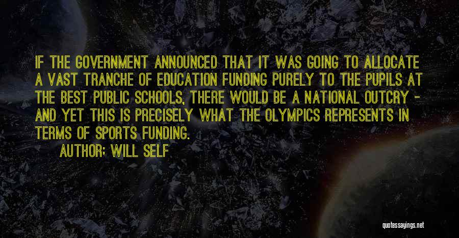 Best Olympics Quotes By Will Self