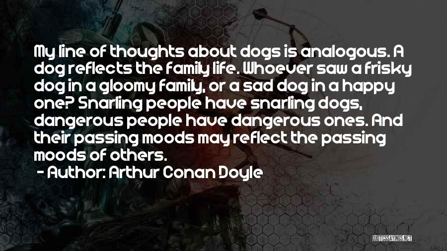 Best One Line Life Quotes By Arthur Conan Doyle