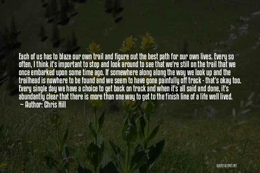 Best One Line Life Quotes By Chris Hill