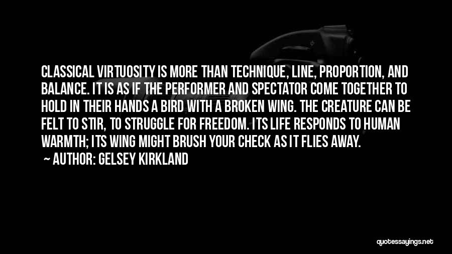 Best One Line Life Quotes By Gelsey Kirkland