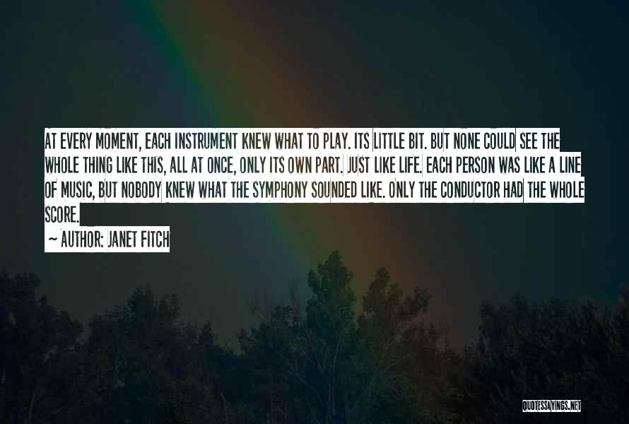 Best One Line Life Quotes By Janet Fitch