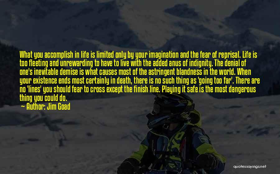Best One Line Life Quotes By Jim Goad
