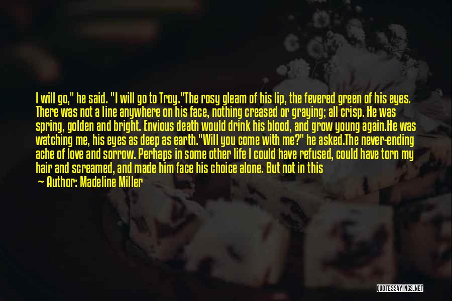 Best One Line Life Quotes By Madeline Miller