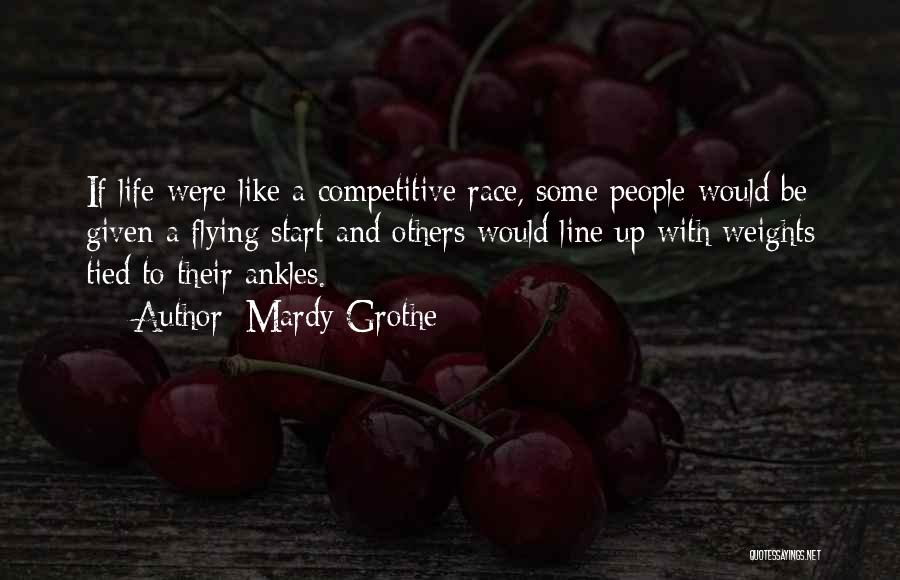 Best One Line Life Quotes By Mardy Grothe