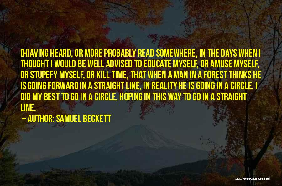Best One Line Life Quotes By Samuel Beckett