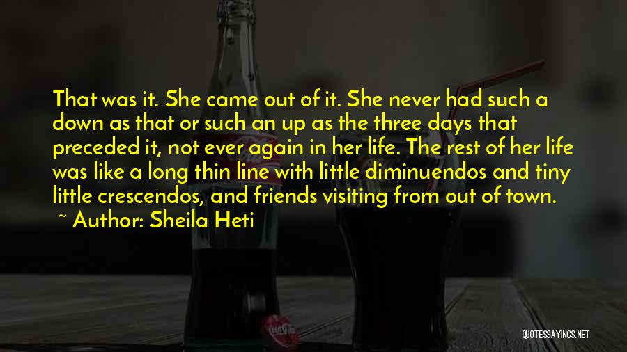 Best One Line Life Quotes By Sheila Heti