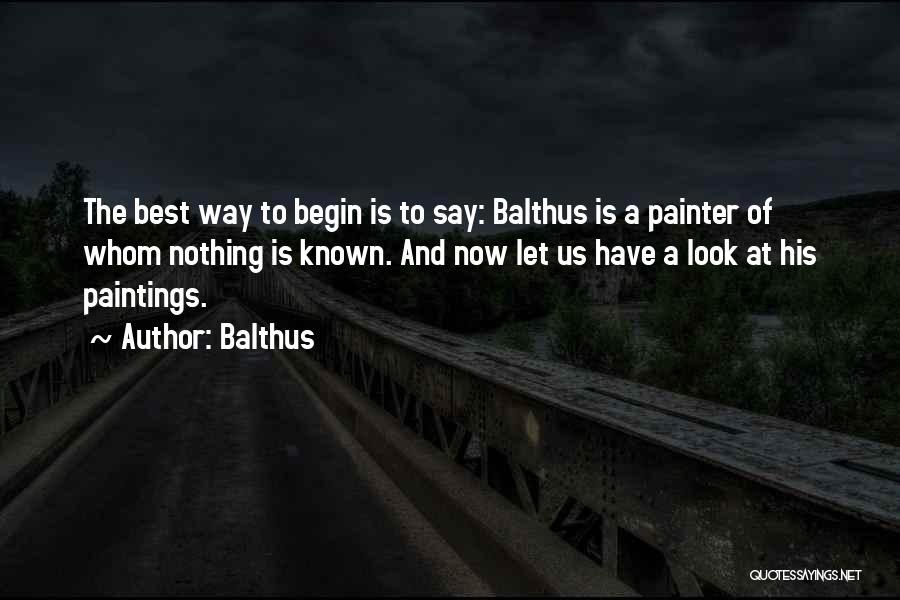 Best Painter Quotes By Balthus