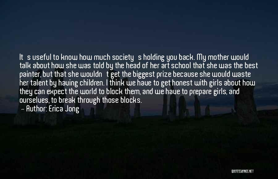 Best Painter Quotes By Erica Jong