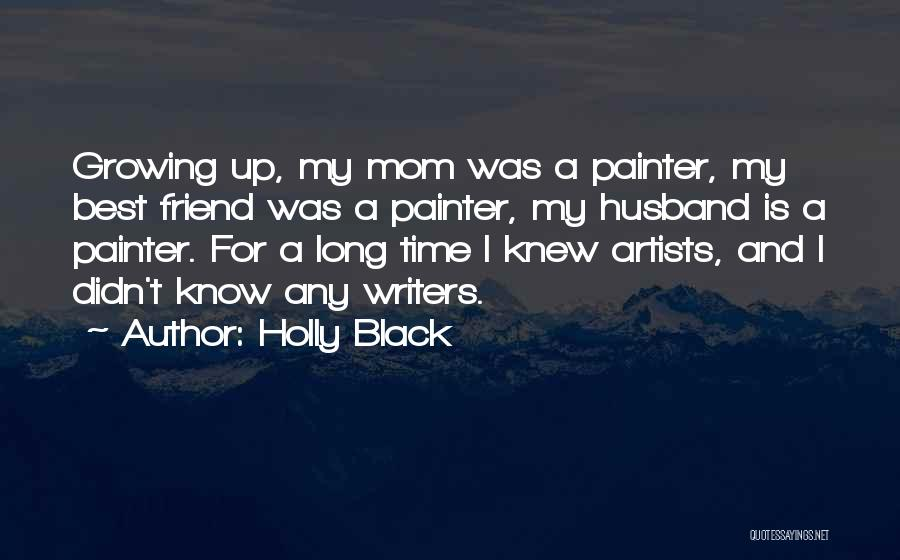 Best Painter Quotes By Holly Black