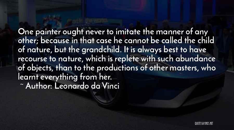 Best Painter Quotes By Leonardo Da Vinci