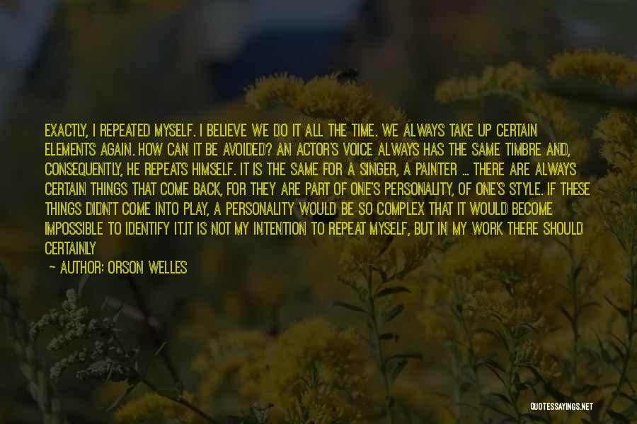 Best Painter Quotes By Orson Welles