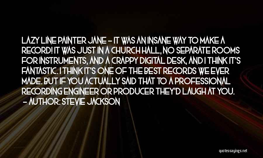 Best Painter Quotes By Stevie Jackson