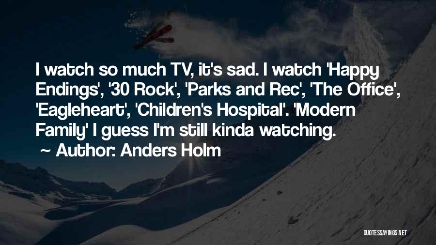 Best Parks And Rec Quotes By Anders Holm