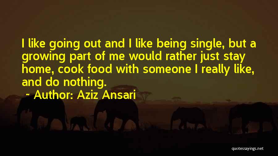 Best Part Of Being Single Quotes By Aziz Ansari