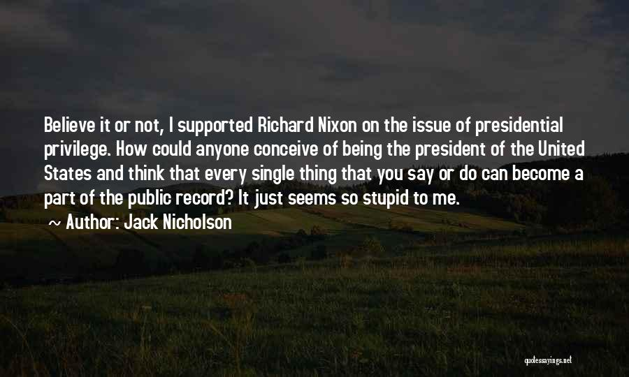 Best Part Of Being Single Quotes By Jack Nicholson