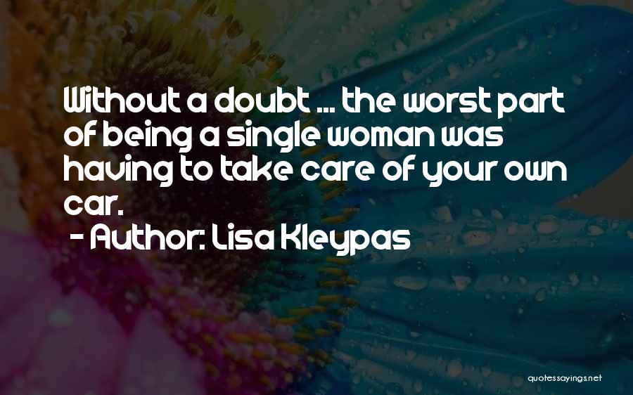 Best Part Of Being Single Quotes By Lisa Kleypas