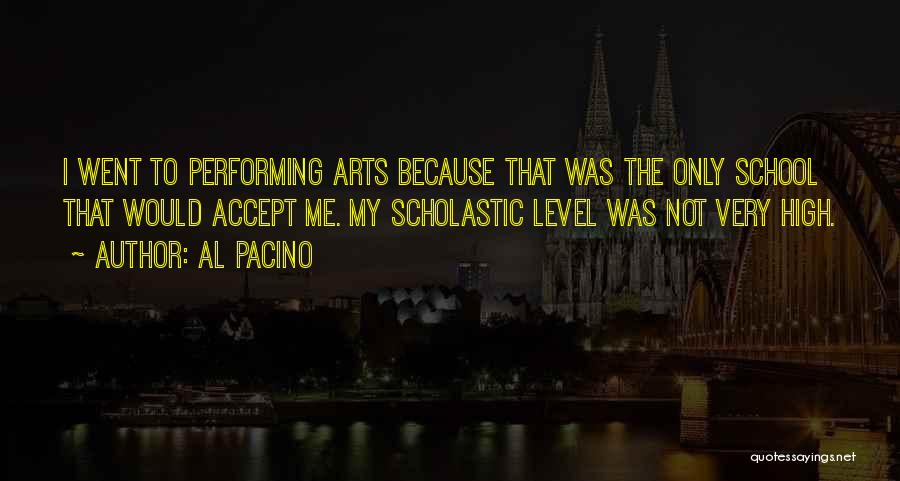 Best Performing Arts Quotes By Al Pacino
