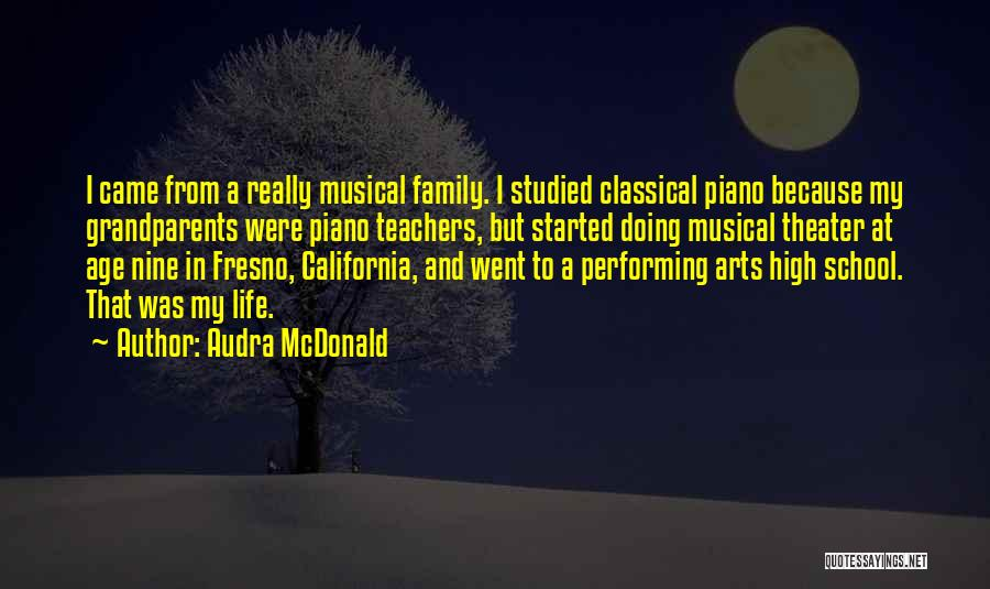 Best Performing Arts Quotes By Audra McDonald