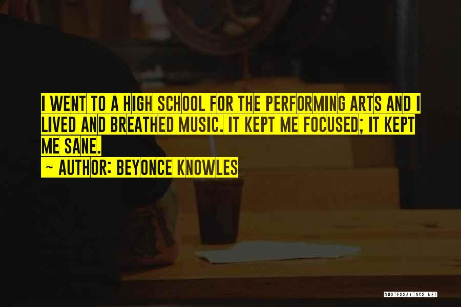 Best Performing Arts Quotes By Beyonce Knowles