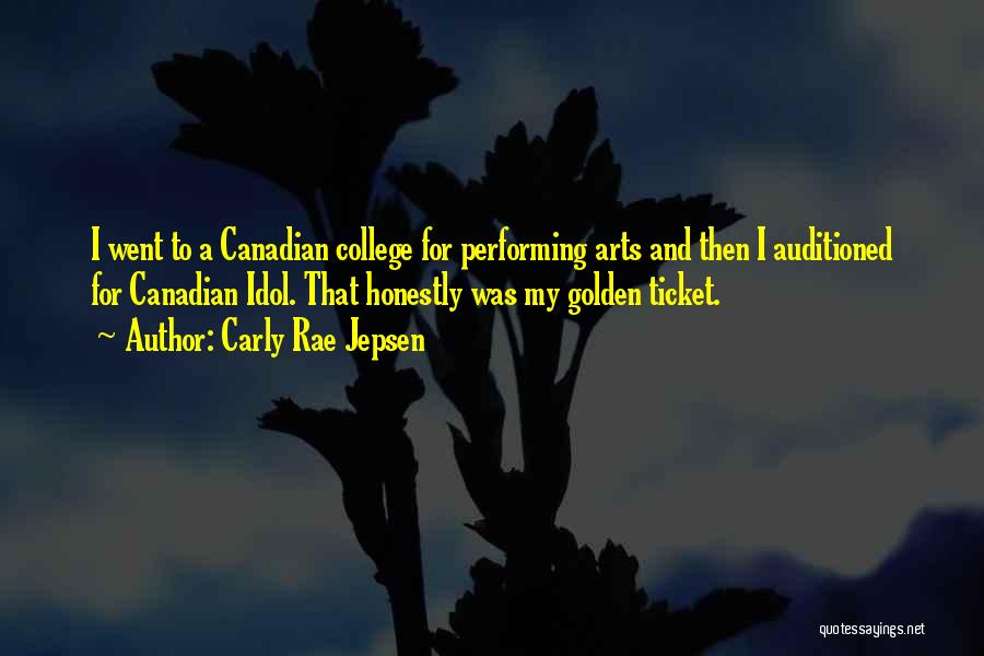 Best Performing Arts Quotes By Carly Rae Jepsen