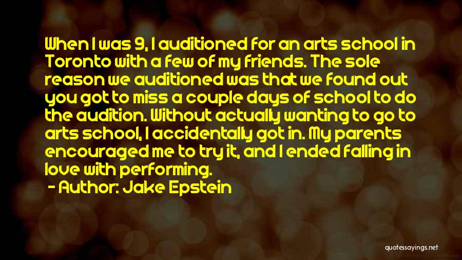 Best Performing Arts Quotes By Jake Epstein