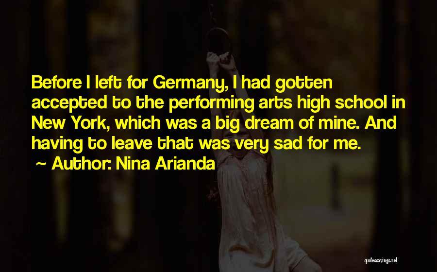 Best Performing Arts Quotes By Nina Arianda