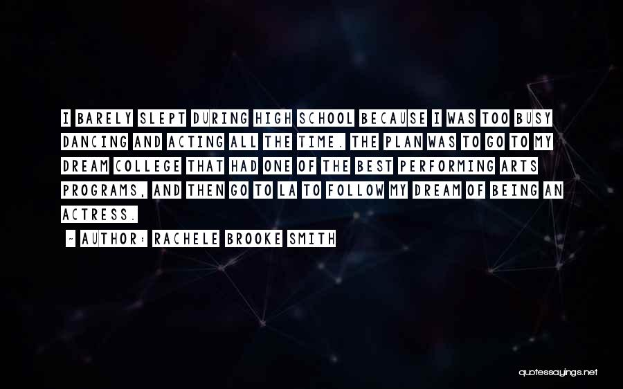 Best Performing Arts Quotes By Rachele Brooke Smith