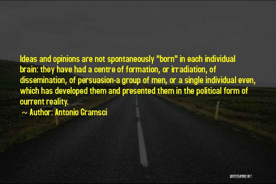 Best Persuasion Quotes By Antonio Gramsci